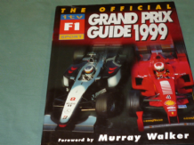 OFFICIAL ITV F1 SPORT GRAND PRIX GUIDE 1999 : THE